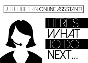 Outsource-What-To-Do-After-Hiring-An-Online-Assistant