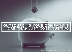 Outsource-Workers-Outsourcing-Is-More-Than-Just-Cost-Cutting