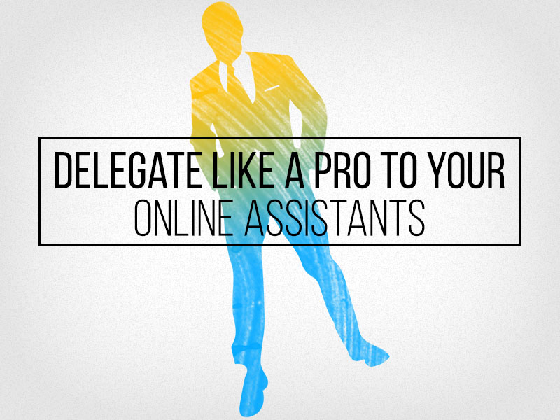 Outsource-Delegate-Like-A-Pro