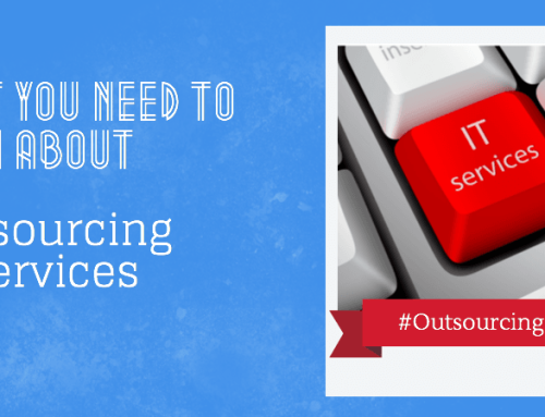 What You Need To Know About Outsourcing IT Services