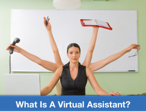 What Is A VA Or Virtual Assistant And Why You Need One