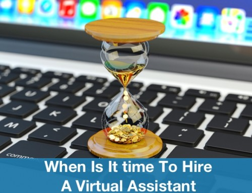 When Is It time To Hire A Virtual Assistant