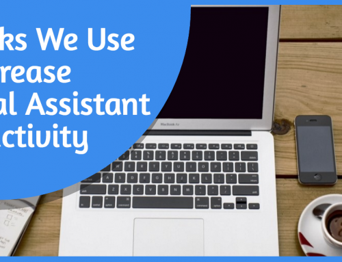 3 Hacks We Use to Increase Virtual Assistant Productivity