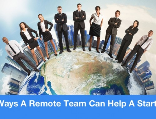 5 Ways A Remote Team Can Help A Startup