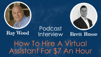 $7 Hourly Virtual Assistant Image in Outsource Workers - Podcast Banner Image Ray Wood Brett Russo